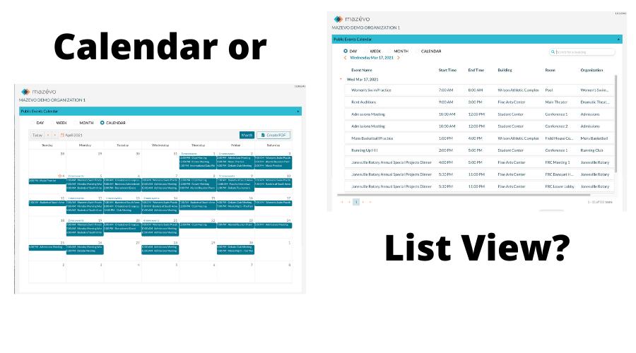 Calendar or List View